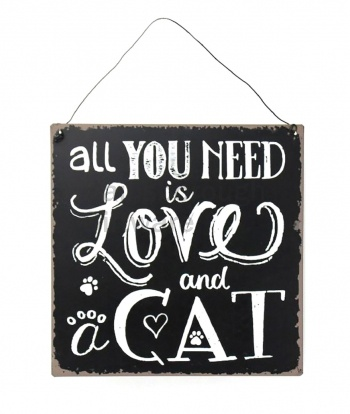 50% OFF Metal Hanging  Sign- All You Need Is Love & A Cat