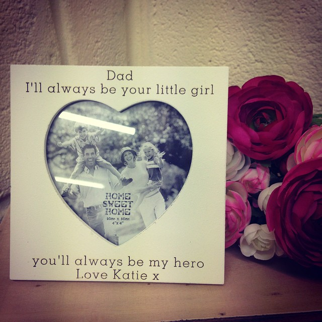 Handmade Personalised Dad I ll Always Be Your Little Girl Heart Frame