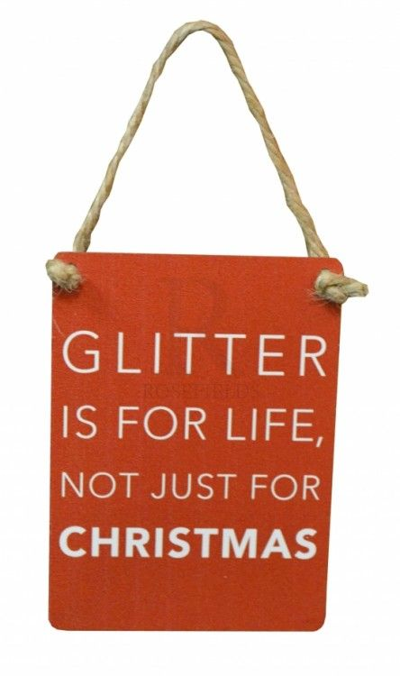 Mini Metal Sign Glitter Is For Life, Not Just For Christmas